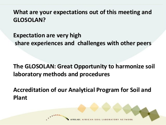 What are your expectations out of this meeting and GLOSOLAN? Expectation are very high share experiences and challenges wi...