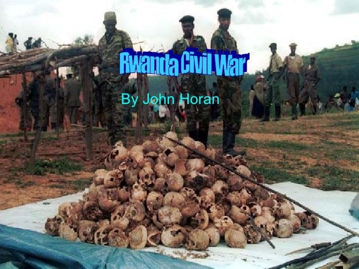 By John Horan Rwanda Civil War