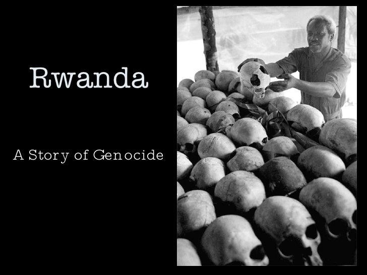 Rwanda A Story of Genocide