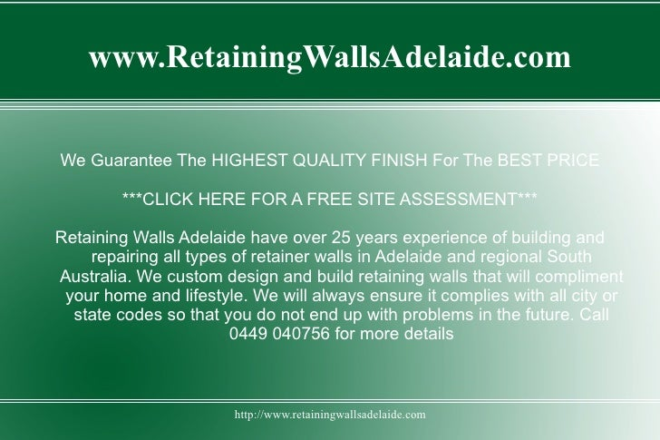 www.RetainingWallsAdelaide.comWe Guarantee The HIGHEST QUALITY FINISH For The BEST PRICE        ***CLICK HERE FOR A FREE S...