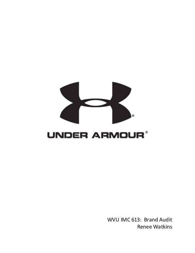 03f27c6e9998 Under Armour Brand Audit