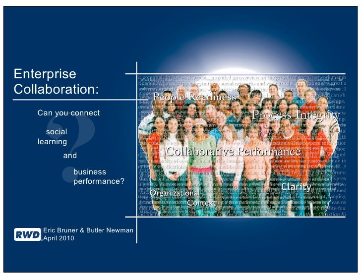 Enterprise Collaboration:        ?    Can you connect       social    learning          and               business        ...