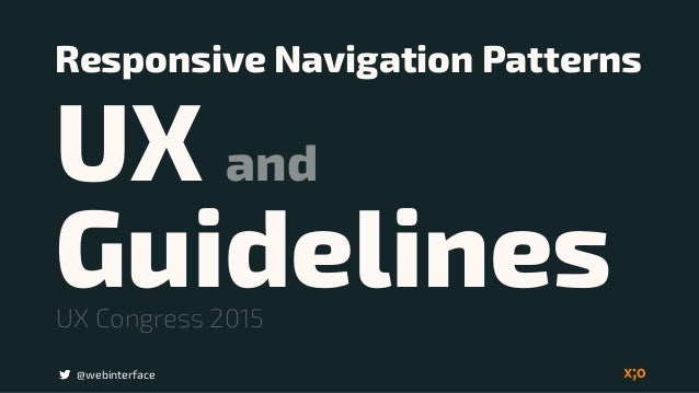 Responsive Navigation Patterns  UX and Guidelines @webinterface UX Congress 2015