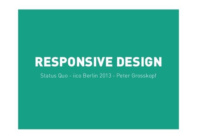 RESPONSIVE DESIGNStatus Quo - iico Berlin 2013 - Peter Grosskopf