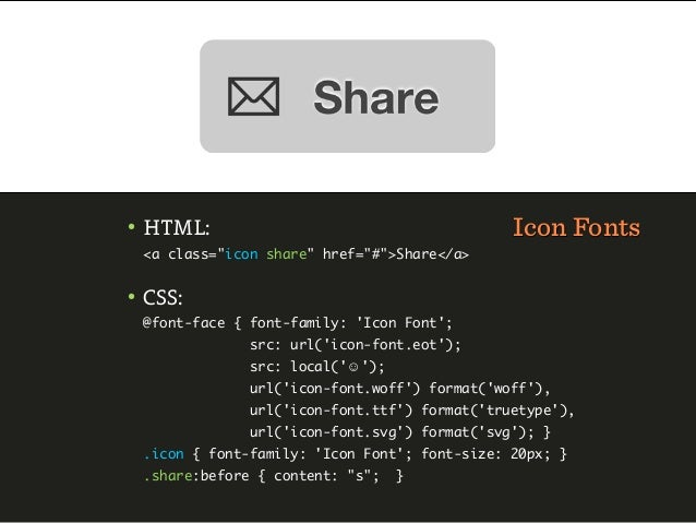 Conditional CSS• We ask browsers to load assets progressively —  and only when they can be displayed.• Idea: if a CSS medi...