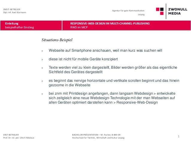 ZWEIT-BETREUER Dipl.-Inf. Axel Klarmann  Agentur für gute Kommunikation Leipzig  Einleitung beispielhafter Einstieg  RESPO...