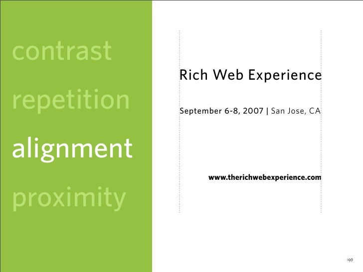 contrast              Rich Web Experience repetition   September 6-8, 2007 | San Jose, CA     alignment                   ...