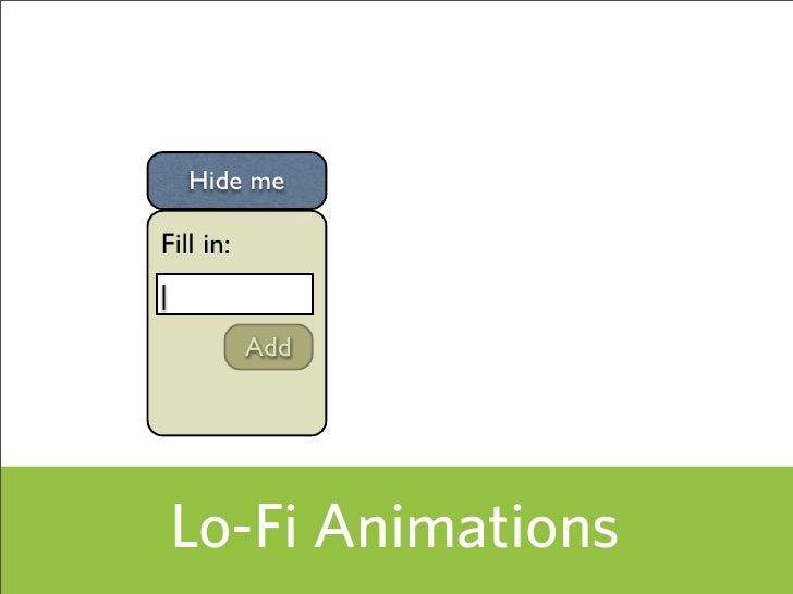 Hide me  Fill in: |            Add         Lo-Fi Animations