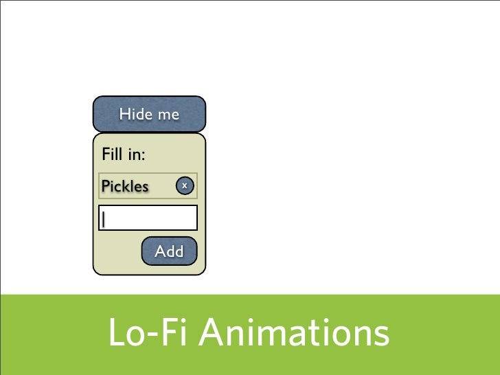 Hide me  Fill in: Pickles       X                 Add         Lo-Fi Animations