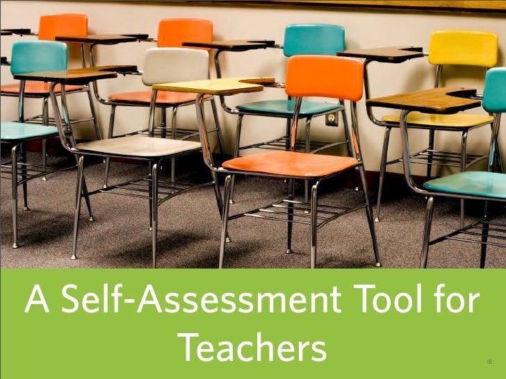 A Self-Assessment Tool for          Teachers            18