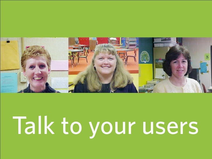 Talk to your users                      42