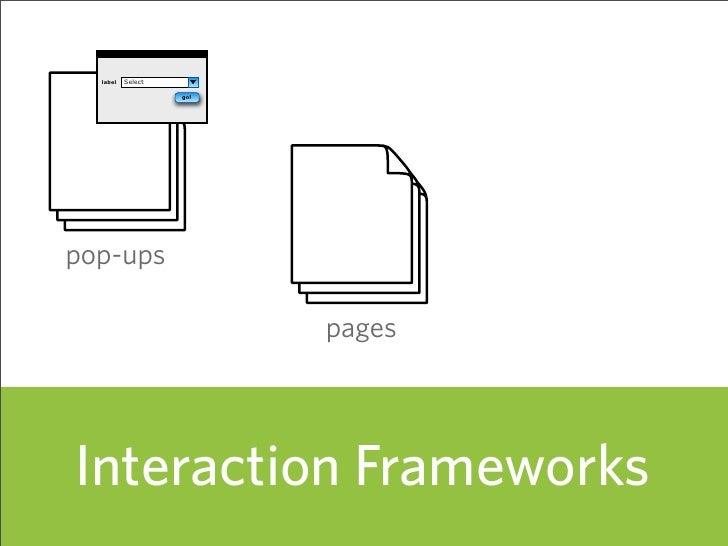 Select   label                     go!     pop-ups                           pages     Interaction Frameworks             ...