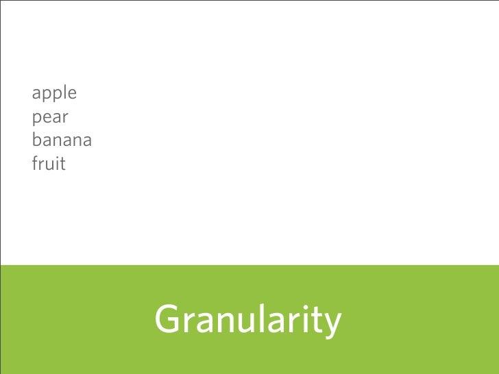 apple pear banana fruit              Granularity                        60