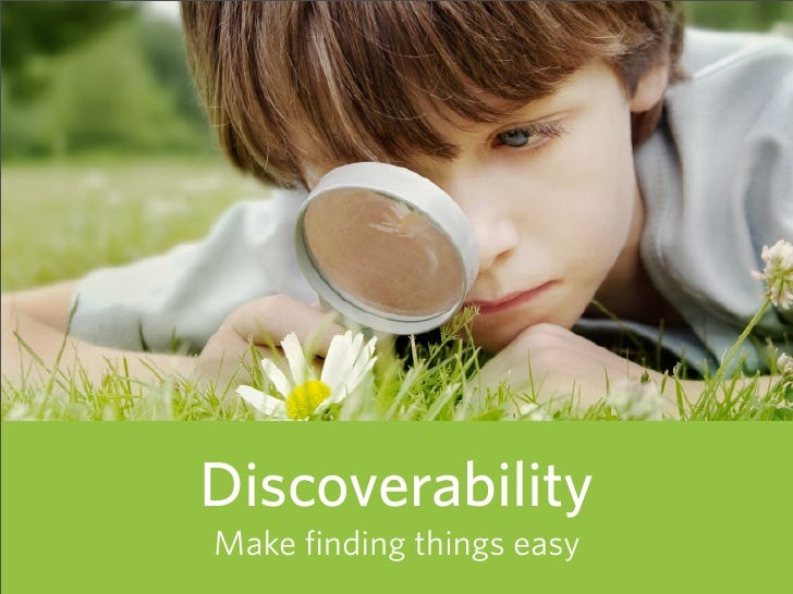 Discoverability Make finding things easy   66
