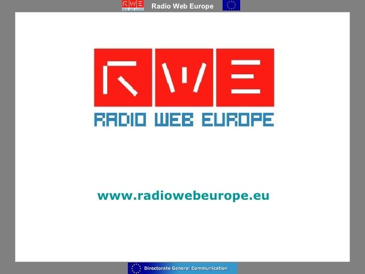 www.radiowebeurope.eu