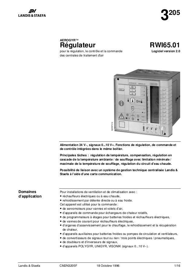 Landis & Staefa CM2N3205F 18 Octobre 1996 1/16 3205 AEROGYR™ Régulateur pour la régulation, le contrôle et la commande des...