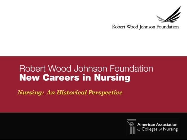Nursing: An Historical Perspective