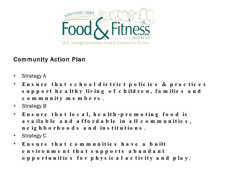 <ul><li>Community Action Plan </li></ul><ul><li>Strategy A  </li></ul><ul><li>Ensure that school district policies & pract...