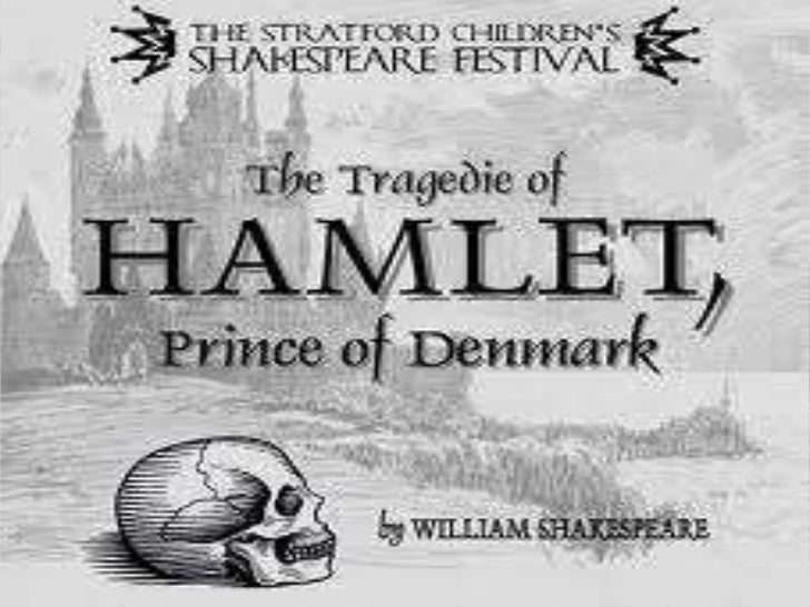 abstract hamlet of william shakespeare tragedy Abstract hamlet is masterpiece of william shakespeare who is the most  the tragedy of hamlet epitomizes shakespeare humanism and the conflict between.