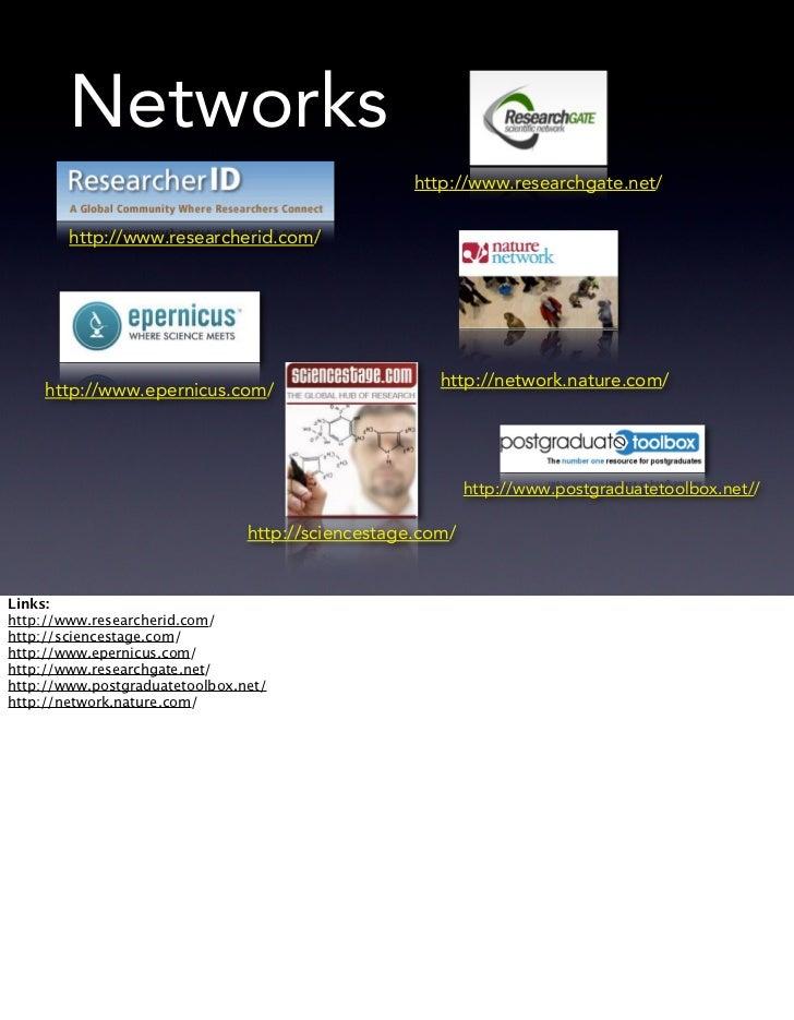 Networks                                                   http://www.researchgate.net/        http://www.researcherid.com...