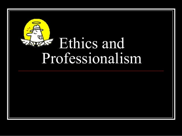 ethics and professionalism Relate the staircase model of professional development to the nursing code of ethics, standards of practice, nurse practice acts and institutional policies as the basis for professional nursing practice.