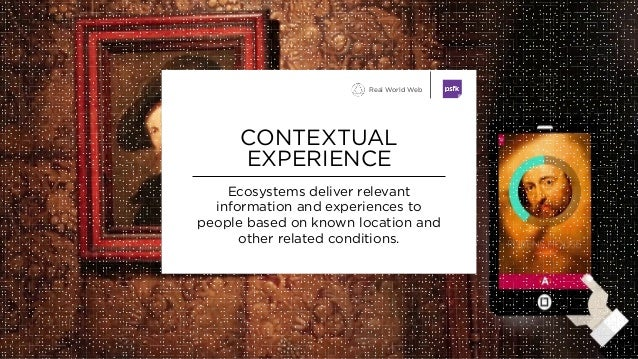 Ecosystems deliver relevant information and experiences to people based on known location and other related conditions. CO...