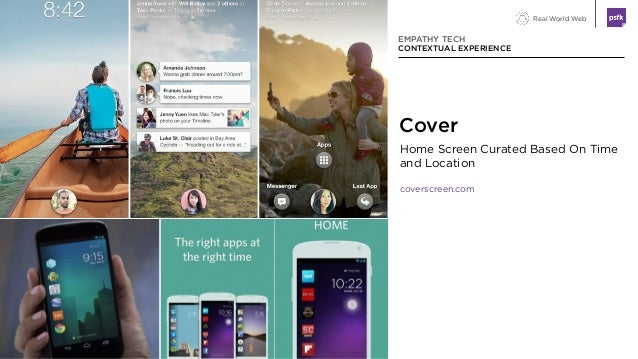 Real World Web Home Screen Curated Based On Time and Location coverscreen.com EMPATHY TECH CONTEXTUAL EXPERIENCE Cover