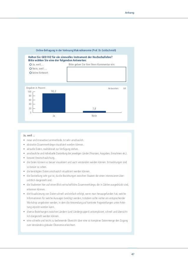 49 Anhang •ich es sehr hilfreich finde, da man durch den Test schon mal Einsicht in die Fragekonstellationen für die Klau...