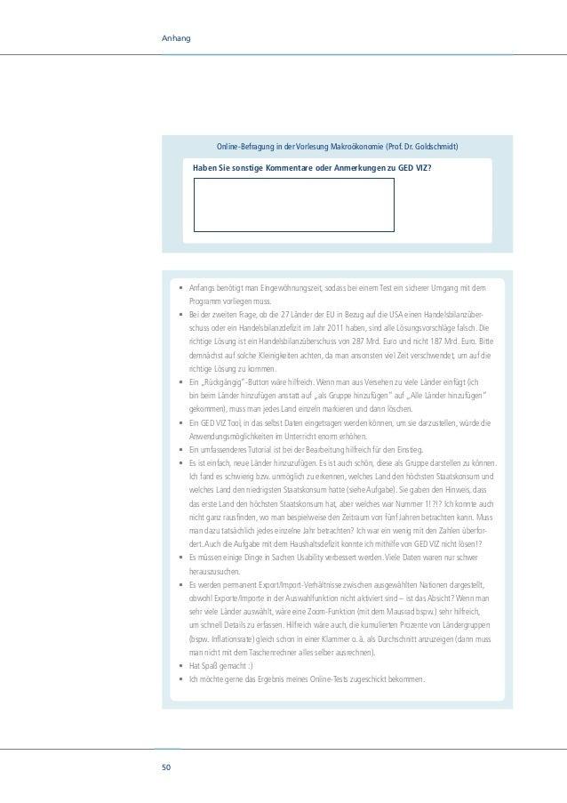 52 Anhang II. Qualitativer Fragebogen Fragebogen GED VIZ Nutzerperspektive A.Akzeptanz 1. Wie haben Sie die grundsätzlich...
