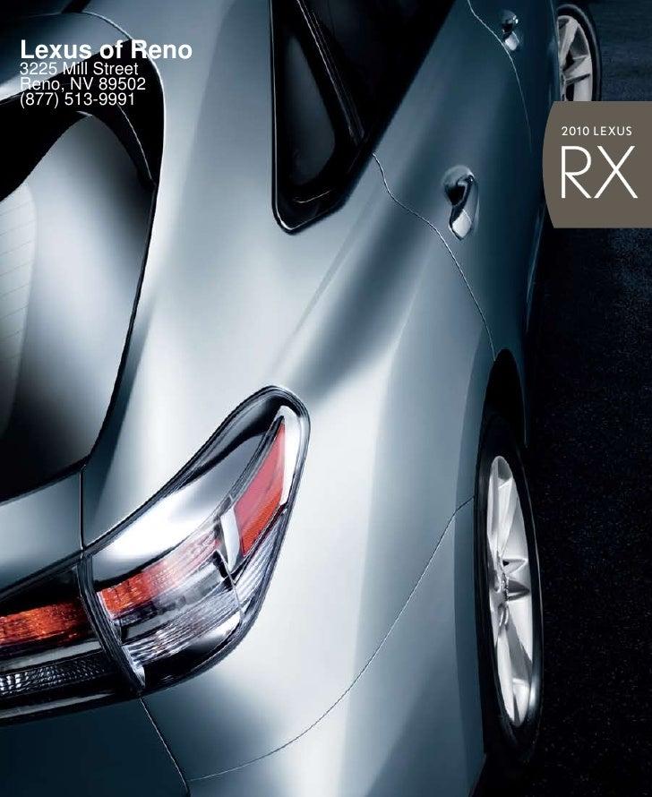 Lexus of Reno 3225 Mill Street Reno, NV 89502 (877) 513-9991                    201 0 LEXUS                        RX