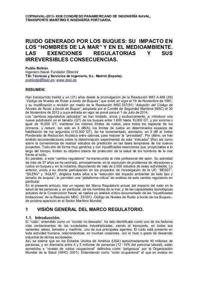 COPINAVAL-2013- XXIII CONGRESO PANAMERICANO DE INGENIERÍA NAVAL, TRANSPORTE MARITÍMO E INGENIERÍA PORTUARIA. RUIDO GENERAD...