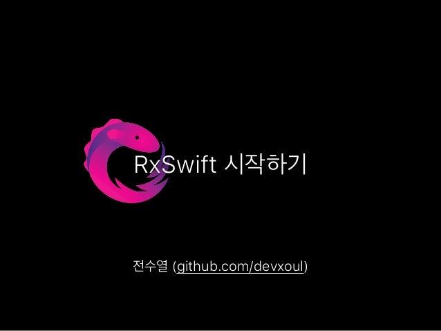 RxSwift (github.com/devxoul)