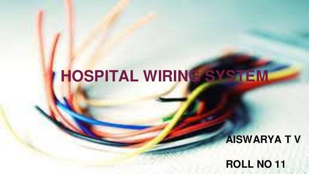 Hospital Wiring System Aiswarya Tv