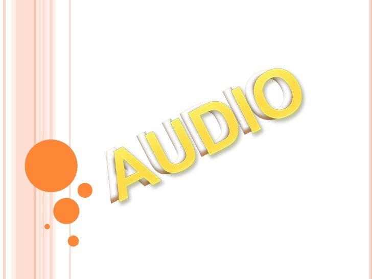 AUDIO<br />AUDIO<br />