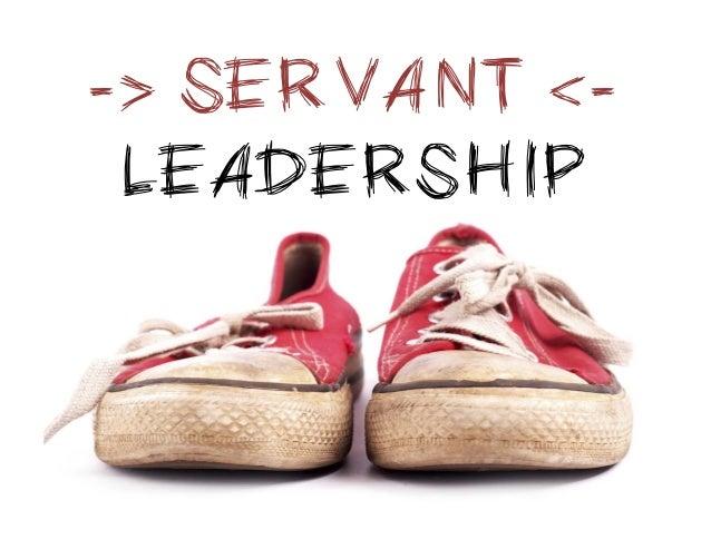 -> SERVANT <-  LEADERSHIP