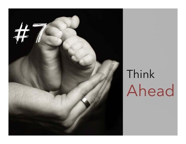 #7 Think  Ahead