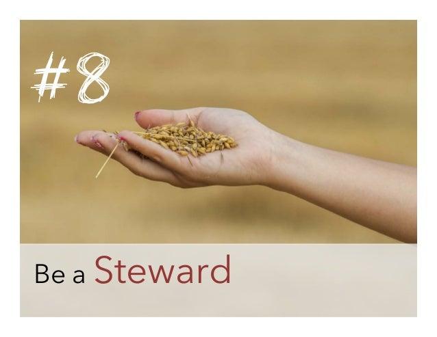 #8 Be a Steward