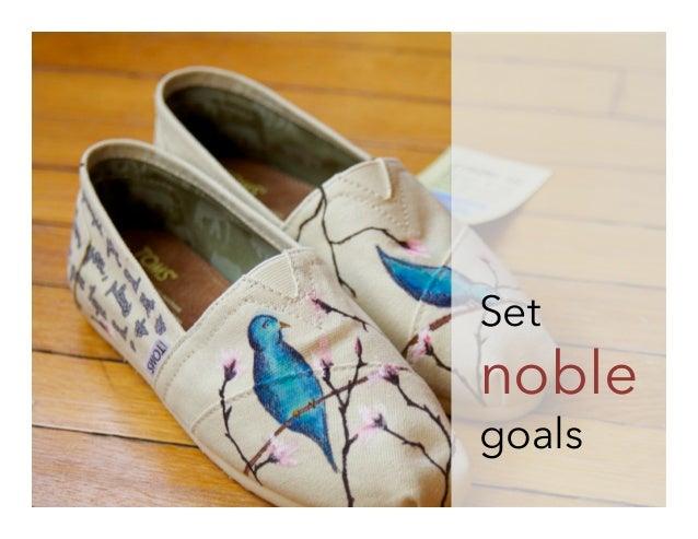 Set  noble goals