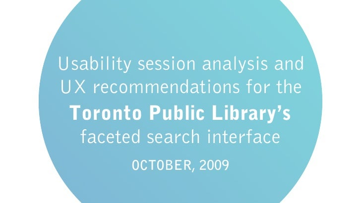 Usability session analysis and UX recommendations for the  Toronto Public Library's   faceted search interface          OC...