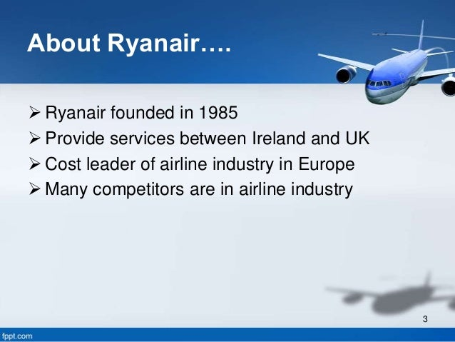 ryanair analysis and strategic recommendation Ryanair swot analysis – michael o'leary's maniacal focus on being the  a  point to point strategy that allows high aircraft utilisation, a young and efficient  fleet,  ceo michael o'leary makes much of his suggestion that the.