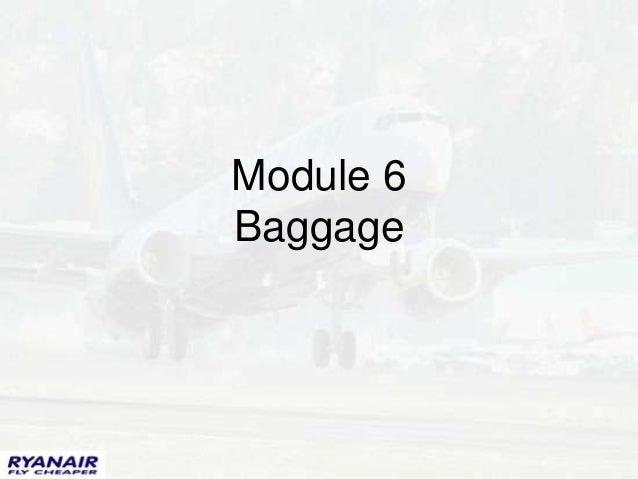 Module 6Baggage