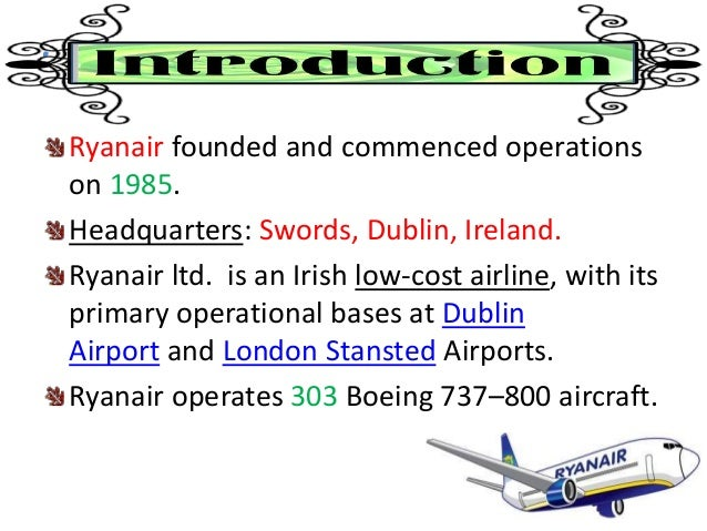 the objectives of the ryanair corporation A well-designed mission statement is essential for formulating, implementing, and evaluating business strategy yet the role of the mission statement in the strategic management of business firms has not been sufficiently highlighted in.