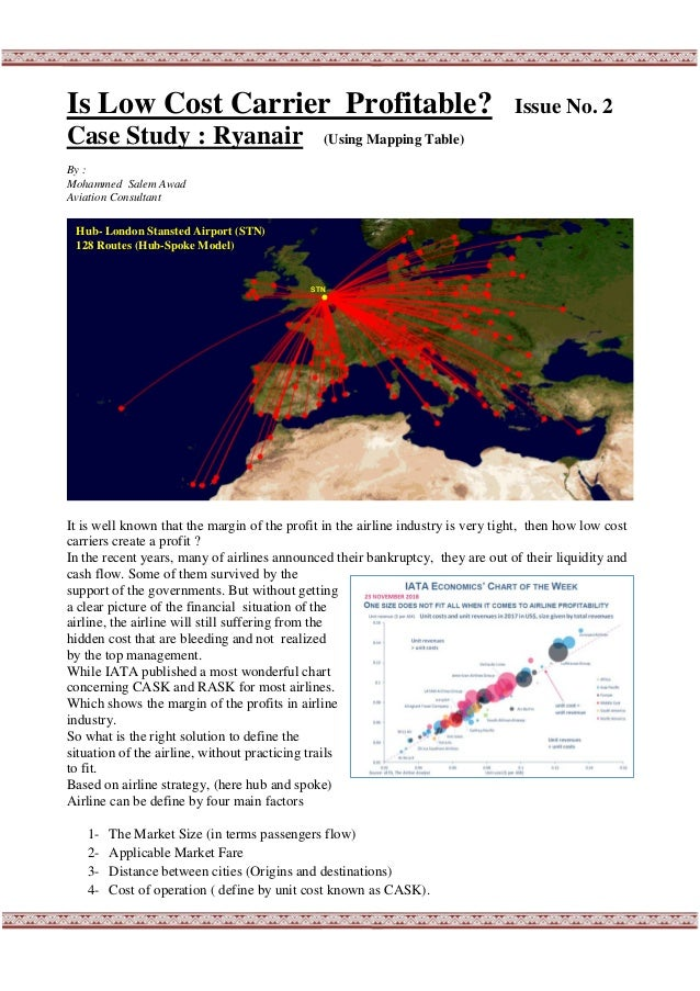 Is Low Cost Carrier Profitable? Issue No. 2 Case Study : Ryanair (Using Mapping Table) By : Mohammed Salem Awad Aviation C...