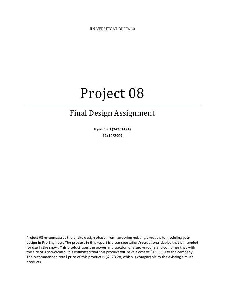 UNIVERSITY AT BUFFALO                                      Project 08                            Final Design Assignment  ...
