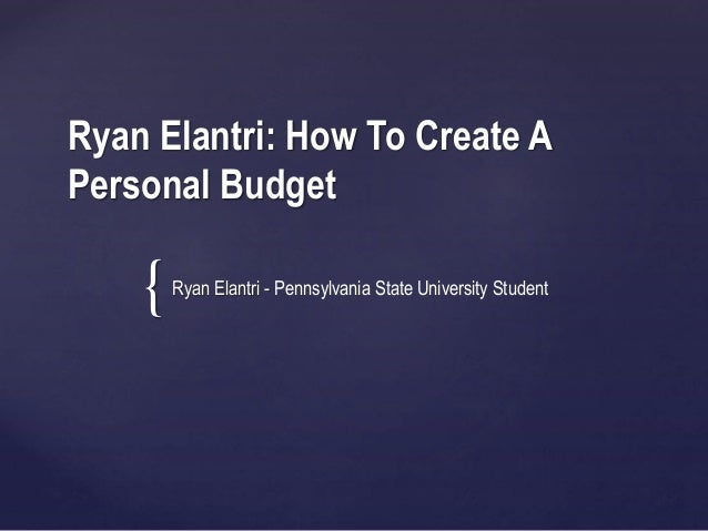 ryan elantri how to create a personal budget