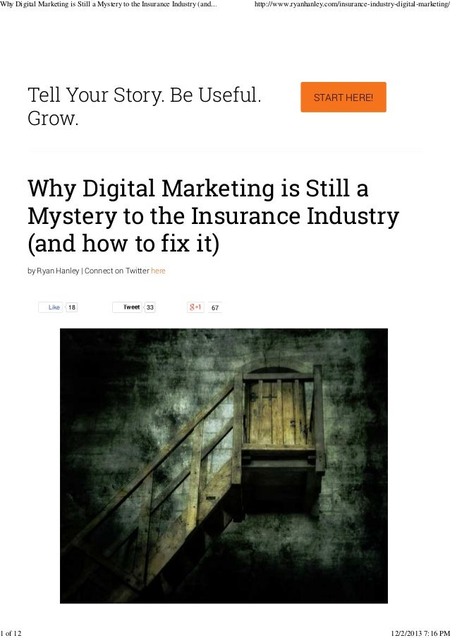 Why Digital Marketing is Still a Mystery to the Insurance Industry (and...  1 of 12  http://www.ryanhanley.com/insurance-i...