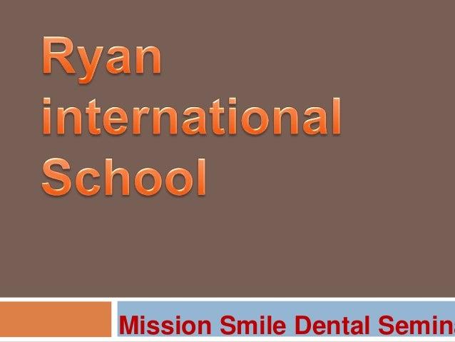 Mission Smile Dental Semina