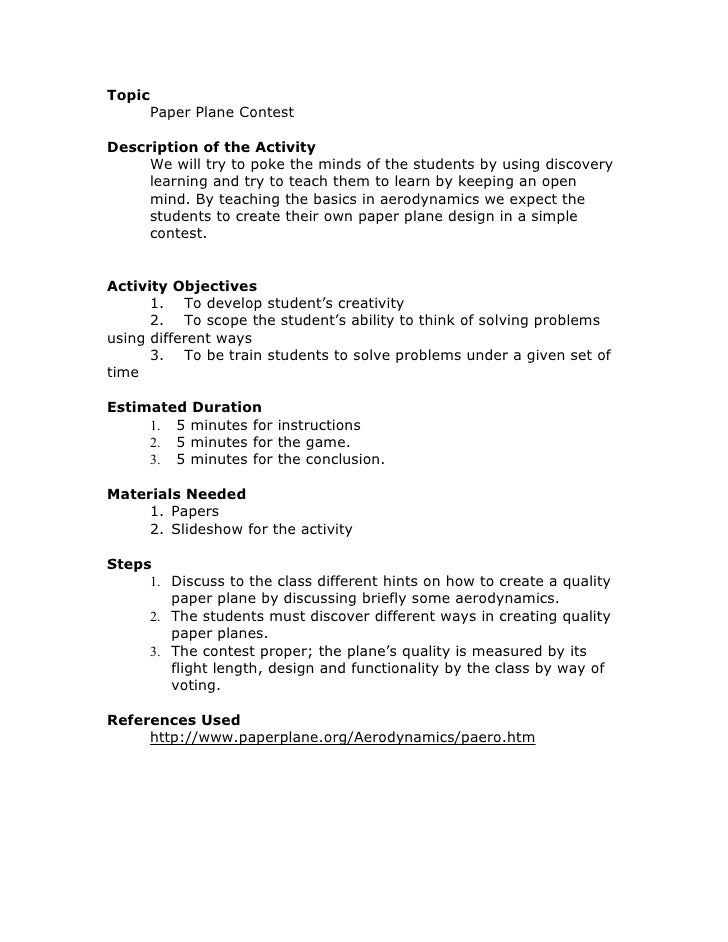Topic         Paper Plane Contest  Description of the Activity      We will try to poke the minds of the students by using...