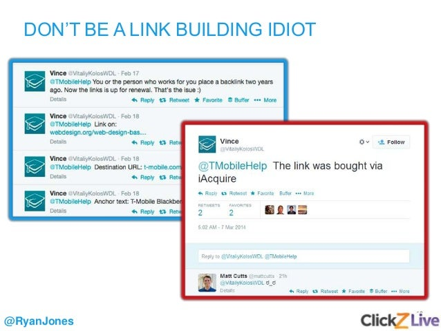 12 DON'T BE A LINK BUILDING IDIOT @RyanJones