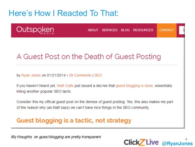 8 My thoughts on guest blogging are pretty transparent @RyanJones Here's How I Reacted To That: